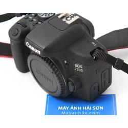 Canon EOS 750D  ( Hàng Qua Sử ..